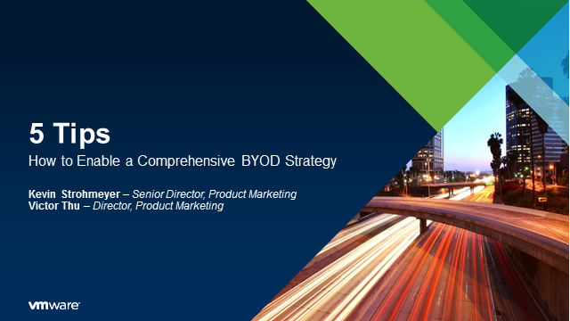 5 Tips: How to Enable a Comprehensive BYOD Strategy