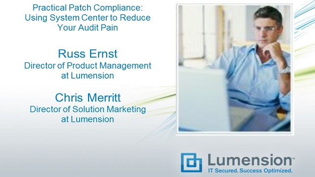 Practical Patch Compliance: Using System Center to Reduce Your Audit Pain