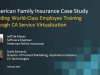 American Family Insurance:Building World-Class Employee Training
