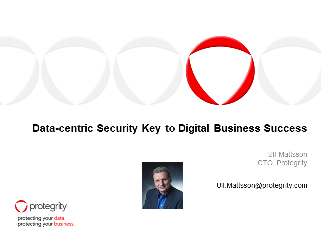 Data-centric Security Key to Digital Business Success