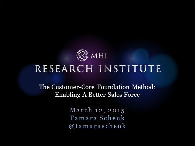 The Customer-Core Foundation Method: Enabling a Better Sales Force