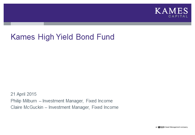 Kames Capital High Yield Conference Call