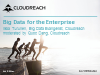 Webinar Discussion: Big Data: what it means for the enterprise