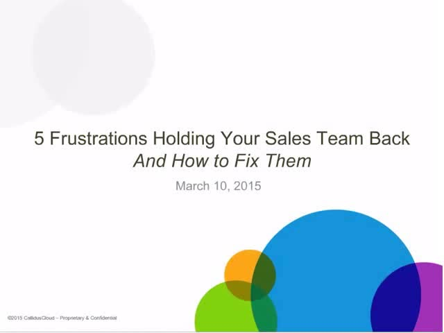 5 Frustrations Holding Your Sales Team Back and How to Fix Them