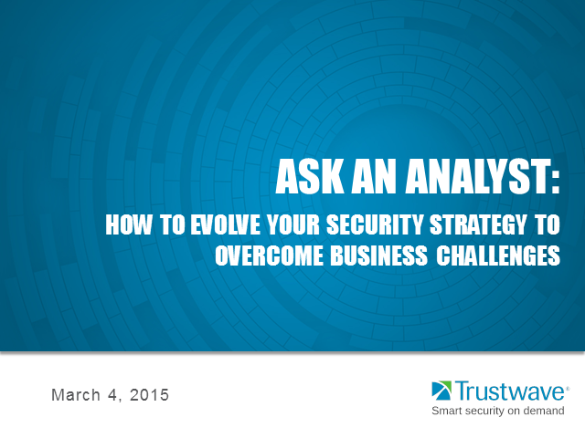 Ask an Analyst: Evolving your security strategy to overcome business challenges