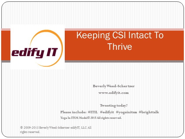 Keeping CSI Intact to Thrive