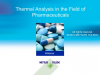 The investigation of pharmaceutical substances by thermal analysis