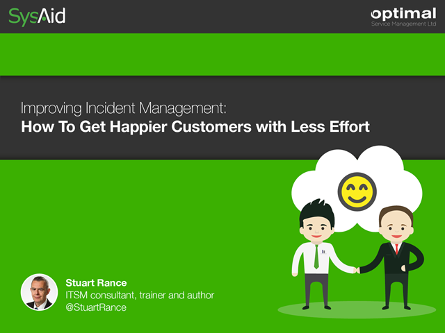 Improving Incident Management: How to Get Happier Customers with Less Effort