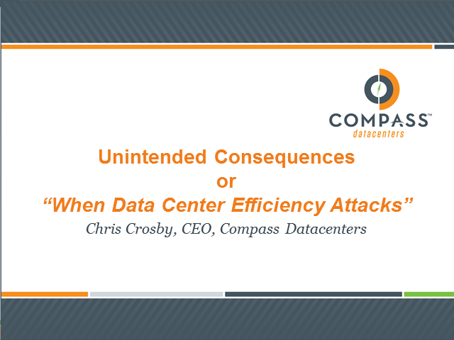 Unintended Consequences, or 'When Data Center Efficiency Attacks'