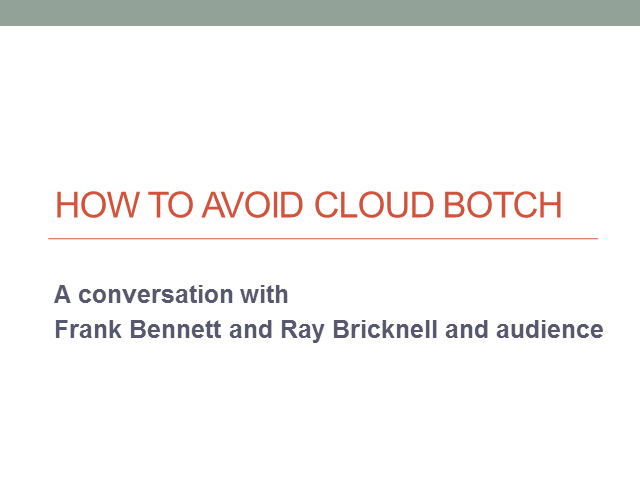 How to avoid Cloud Botch