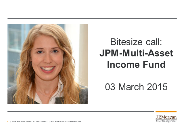 Bitesize update: JPM Multi-Asset Income Fund