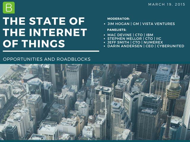 The State of the Internet of Things: Opportunities and Roadblocks - Expert Panel