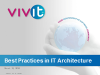 Best Practices in IT Architecture