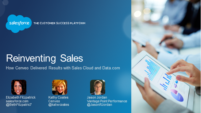 Reinventing Sales: How Cenveo Delivered Results with Sales Cloud and Data.com