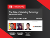 The State of Marketing Technology: Personalization