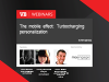 The mobile effect: How to turbocharge your personalization
