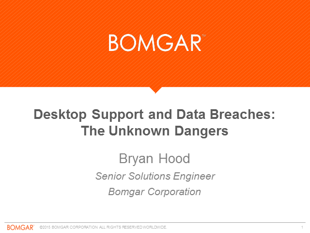Desktop Support and Data Breaches: The Unknown Dangers