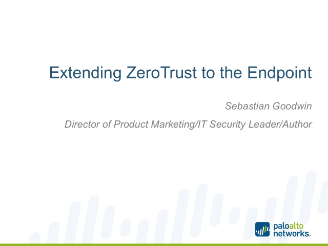 Extending ZeroTrust to the Endpoint