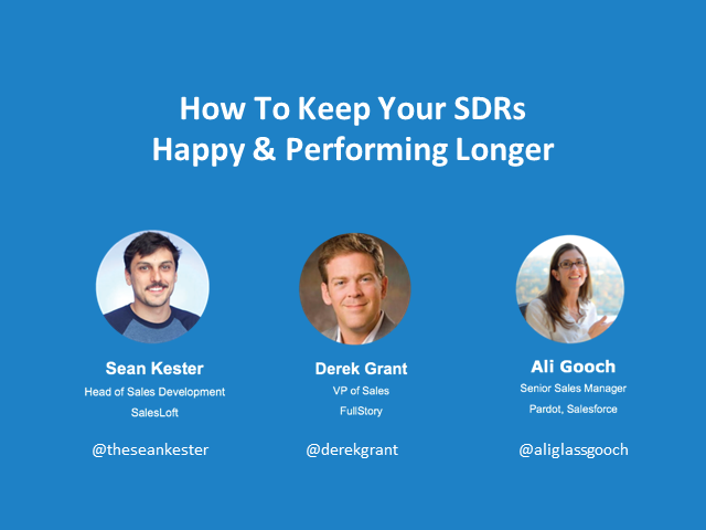 How to Keep Your SDRs Happy & Performing Longer