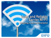 Solid and Reliable Carrier Wi-Fi: A Roadmap for Assured Monetization