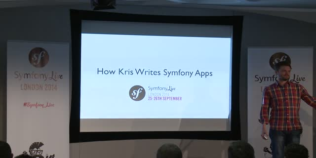 SymfonyLive London 2014 | Kris Wallsmith - How Kris Builds Symfony Apps