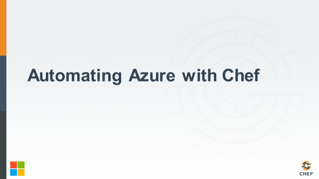 OpenSource Automation on Azure using Chef