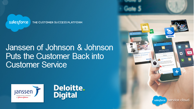 Janssen of Johnson & Johnson Puts the Customer Back into Customer Service