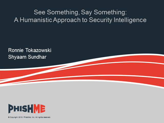 See something say something: A humanistic approach to security intelligence