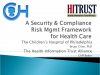 A Security and Compliance Risk Mgmt Framework for Health Care