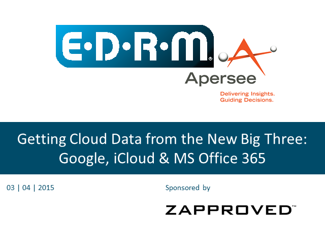 Getting Cloud Data from the New Big Three: Google, iCloud & MS Office 365