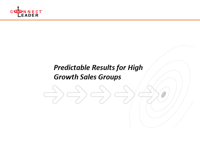 Forecast the Future: Delivering Predictable Results for High Growth Sales Groups