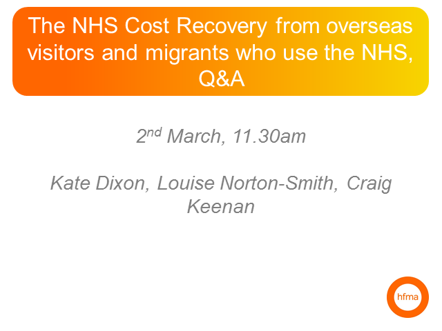 The NHS Cost Recovery from overseas visitors and migrants who use the NHS, Q&A