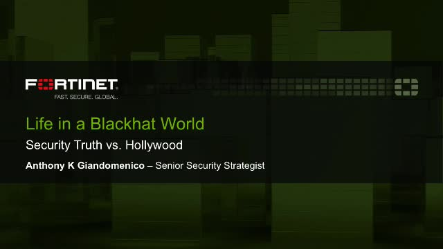 Life in a Blackhat World: Security Truth vs. Hollywood