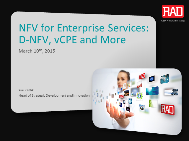 Distributed NFV, vCPE and More