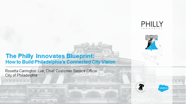 Philly Innovates Blueprint: How to Build Philadelphia's Connected City Vision