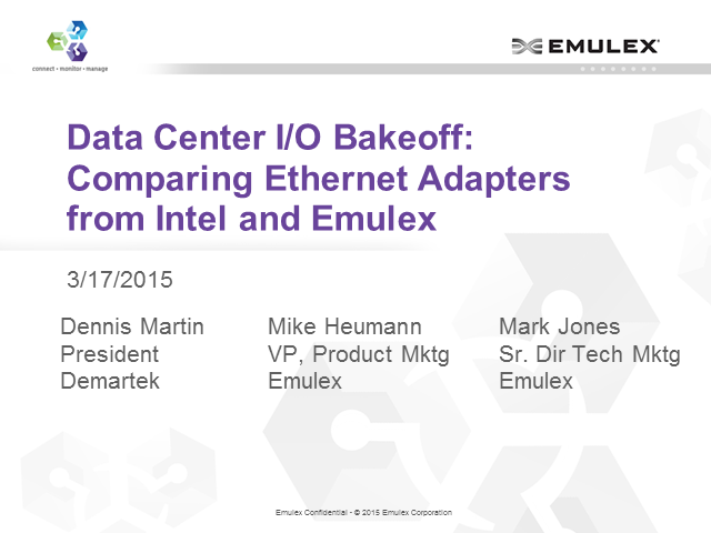 Data Center I/O Bakeoff: Comparing Ethernet adapters from Intel and Emulex