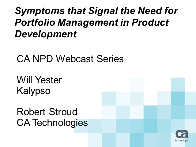 Symptoms that Signal the Need for Portfolio Management in Product Development