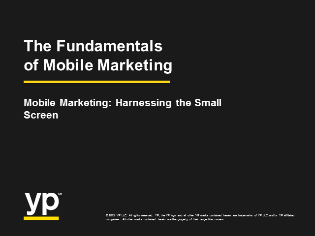 Mobile Marketing: Harnessing the Small Screen