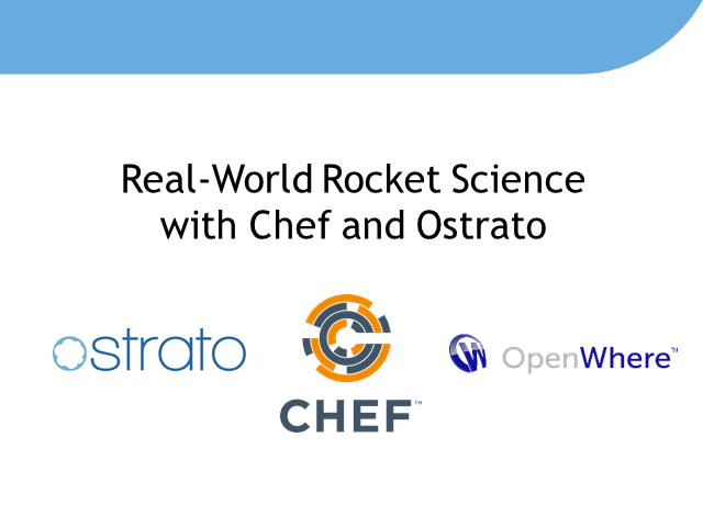 Real-world Rocket Science with Chef and Ostrato