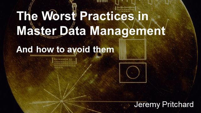 Worst Practices in MDM and How to Avoid Them