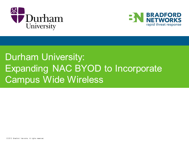 Durham University: Expanding NAC BYOD to Incorporate Campus Wide Wireless