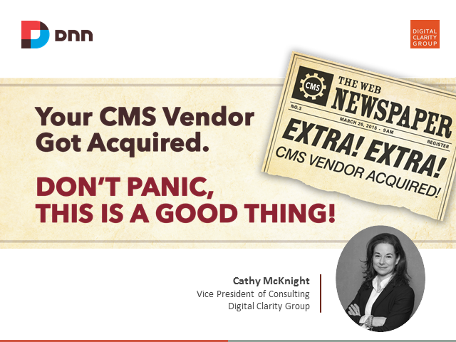 Your CMS Vendor Got Acquired. Don't Panic, This is a Good Thing!