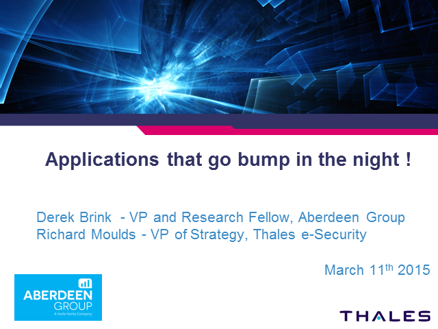 Applications that go bump in the night