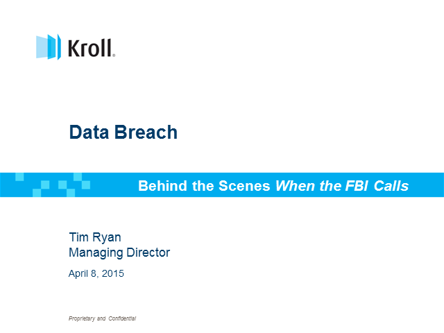 Data Breach: Go behind the Scenes with Kroll's Cyber Leader, Former FBI Agent