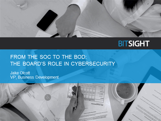 From the SOC to the BOD: The Board's Role in Cyber Security