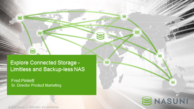 Leveraging Cloud Connected Storage for Limitless and Backup-less NAS