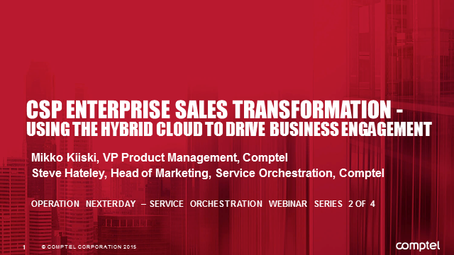 CSP Enterprise Sales Transformation – Using the Hybrid Cloud to Drive Business