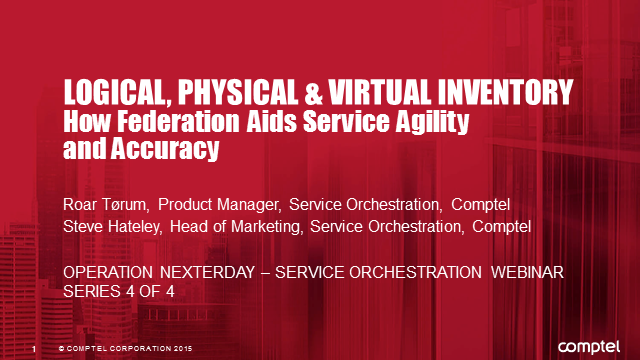 Logical, Physical and Virtual – How Inventory Federation Aids Service Agility