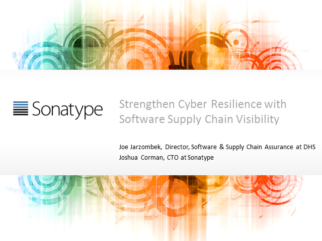 Strengthen Cyber Resilience with Software Supply Chain Visibility