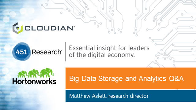 "451 Research presents ""Big Data Storage and Analytics Q&A"""